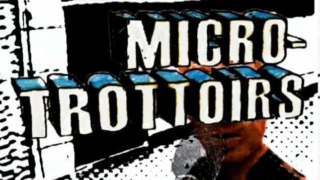 Micro-trottoir