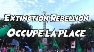 Exctinction-Rebellion-occupe-la-place
